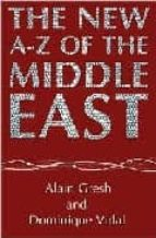 The new a-z of middle east por Alain gresh MOBI FB2