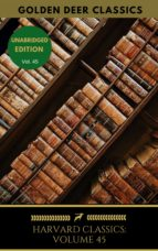 harvard classics volume 45 (ebook)-9782377934362