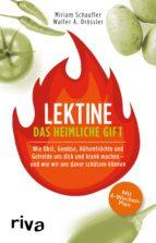 lektine - das heimliche gift (ebook)-miriam schaufler-walter a. drössler-9783745300062