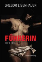führerin (ebook) gregor eisenhauer 9783954622962