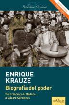 biografía del poder (edición revisada) (ebook)-enrique krauze-9786074216462