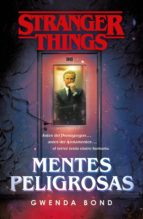 stranger things: mentes peligrosas (ebook) gwenda bond 9788401023262