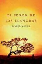 el señor de las llanuras-javier yanes-9788401337062