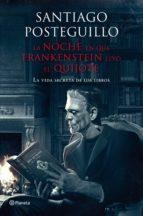 la noche en que frankenstein leyó el quijote (ebook)-santiago posteguillo-9788408025962