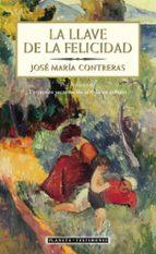 la llave de la felicidad-jose maria contreras-9788408055662