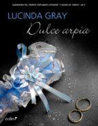 dulce arpía (ebook)-lucinda gray-9788408124962