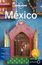 mexico 2017 (7ª ed.) (lonely planet) 9788408163862