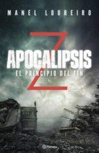 apocalipsis z. el principio del fin (ebook)-manel loureiro-9788408178262