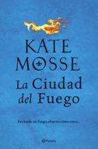 la ciudad del fuego-kate mosse-9788408202462