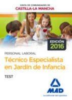 tecnico especialista en jardin de infancia (personal laboral de a junta de comunidades de castilla la mancha): test 9788414201862
