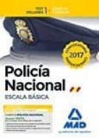 POLICÍA NACIONAL ESCALA BÁSICA. TEST VOLUMEN 1