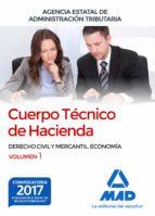 cuerpo técnico de hacienda. agencia estatal de administración tributaria. derecho civil y mercantil. economía volumen 1 9788414211762