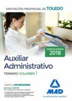auxiliar administrativo de la diputacion provincial de toledo: temario (vol. 1) 9788414213162