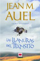 las llanuras del transito (los hijos de la tierra 4)-jean m. auel-9788415120162