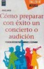 como preparar con exito un concierto o audicion rafael garcia 9788415256762