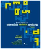 diagnostico y tratamiento de las enfermedades metabólicas hereditarias (4ª ed.)-pablo sanjurjo-antonio baldellou-9788415351962