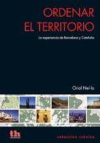 ordenar el territorio: la experiencia de barcelona y cataluña-oriol nel.lo i colom-9788415442462