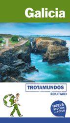 galicia 2018 (ttrotamundos   routard) 2ª ed. philippe gloaguen 9788415501862