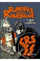 rumores sobre el rouergue jacques tardi pierre christin 9788415944362