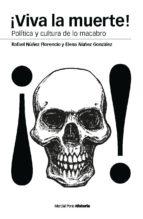 ¡viva la muerte! (ebook) rafael nuñez florencio 9788415963462