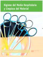 higiene del medio hospitalario y limpieza 2015 9788415991762