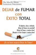 dejar de fumar con exito total miguel angel gonzalez fernandez 9788416181162