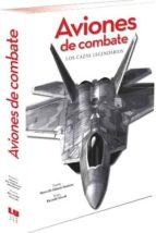 aviones de combate. los cazas legendarios-9788416279562