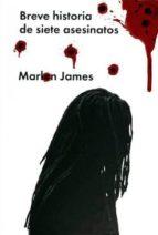 breve historia de siete asesinatos-marlon james-9788416420162
