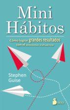 mini hábitos stephen guise 9788416579662