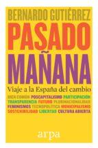 pasado mañana (ebook)-bernardo gutierrez-9788416601462