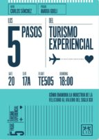 los 5 pasos turismo experiencial carlos sanchez 9788416624362