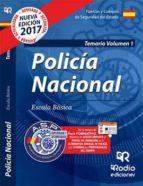 POLICIA NACIONAL: TEMARIO (VOL. 1) 2017