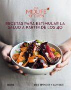 recetas para estimular la salud a partir de los 40 mimi spencer sam rice sarah schenker 9788416965762