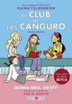 EL CLUB DE LAS CANGURO: BUENA IDEA KRISTY