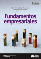 fundamentos empresariales: pendiente de salir (2ª ed.)-maria de guadalupe rico garcia-maria sacristan navarro-9788417129262