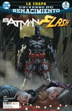 batman / flash: la chapa nº 03 (de 4) (renacimiento) tom king joshua williamson 9788417206062