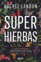 superhierbas (ebook) rachel landon 9788417312862