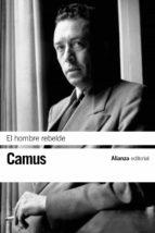 el hombre rebelde-albert camus-9788420676562