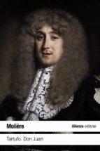 El libro de Tartufo o el impostor / don juan o el festin de piedra autor MOLIERE DOC!