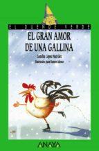 el gran amor de una gallina-concha lopez narvaez-9788420775562