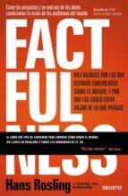 factfulness (ebook)-hans rosling-ola rosling-anna roslin ronnlund-9788423430062