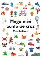 mega mini punto de cruz-makoto oozu-9788425230462