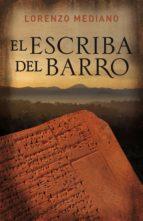 el escriba del barro (ebook)-lorenzo mediano-9788425346262