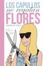los capullos no regalan flores (ebook)-moderna del pueblo-9788426422262