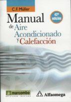 manual de aire acondicionado y calefaccion (libro de bolsillo) (42ª ed.) c.f. müller 9788426715562