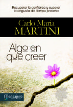 algo en que creer-carlo maria martini-9788427135062