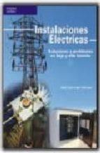 instalaciones electricas: soluciones a problemas en baja y alta t ension-jose luis sanz serrano-9788428329262