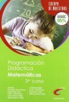 programacion didactica educacion primaria matematicas 3 curso angel perez pueyo 9788428381062