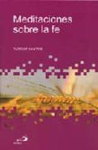 meditaciones sobre la fe (3ª ed.) tadeusz dajczer 9788428527262