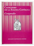 catecismo de la iglesia catolica: compendio-9788428819862